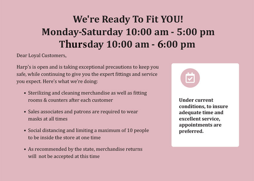 We're Ready To Fit YOU! Monday-Saturday 10:00 am - 5:00 pm, Thursday Until 6:00pm
